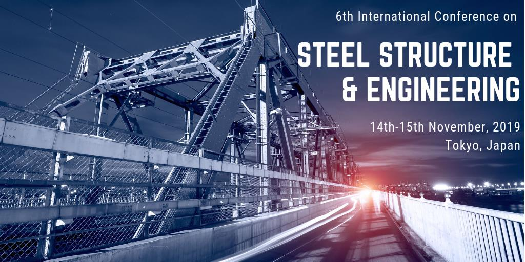 6th International Conference on Steel Structure and Engineering