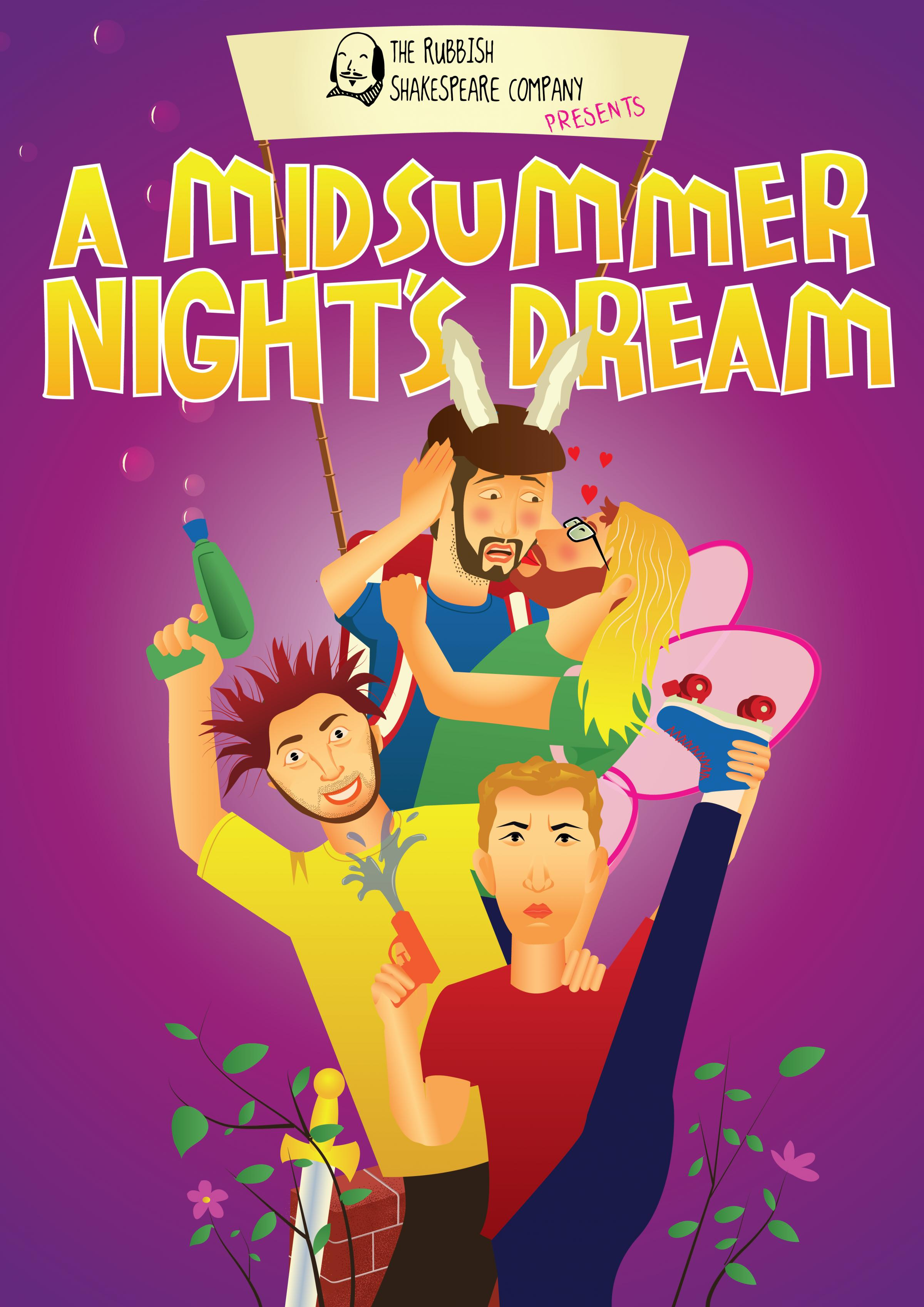 The Rubbish Shakespeare Company present: A Midsummer Night's Dream